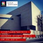 #INSTAMEETGDYNIA Muzeum Miasta Gdyni