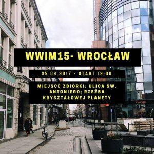 #WWIM15 Wroclaw @ Wroclaw | Wrocław | Województwo dolnośląskie | Polska