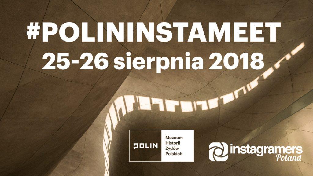 POLINinstameet muzeum fotografia mobilna polska instameet igerspoland